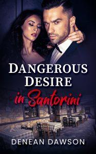 Dangerous Desire In Santorini Book Cover Image